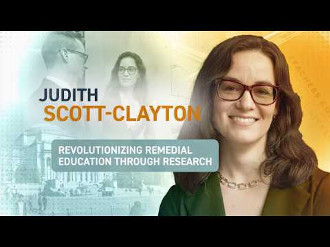 Making A Difference: Judith Scott-Clayton, Community College Research Center