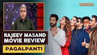 Pagalpanti Movie Review by Rajeev Masand (हिंदी) | John Abraham | Arshad Warsi l SHOWSHA