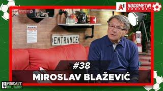 A1 Nogometni Podcast #38 - Ćiro Blažević