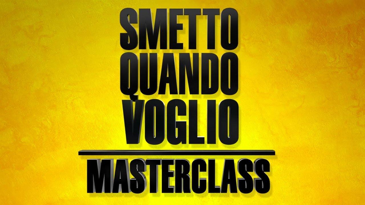 SMETTO QUANDO VOGLIO Masterclass - Trailer (short version)