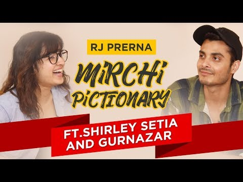 Mirchi Pictionary with Shirley Setia & Gurnazar | Radio Mirchi