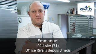 Témoignage Client Rivalis - Emmanuel, pâtissier (71)
