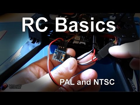 RC and FPV Basics: NTSC and PAL explained