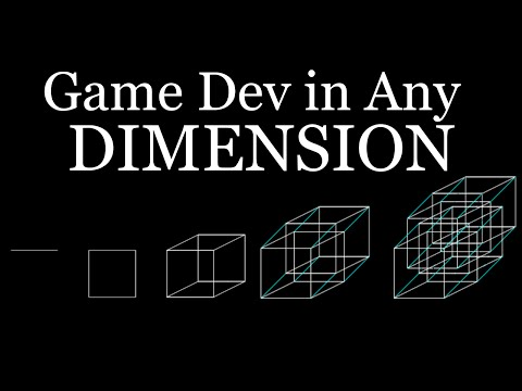 How to Game Dev in Any Dimension