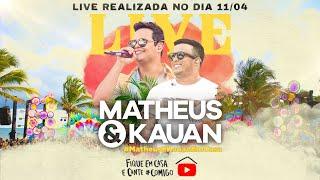 Live #MatheusEKauanEmCasa - #Fiquee...