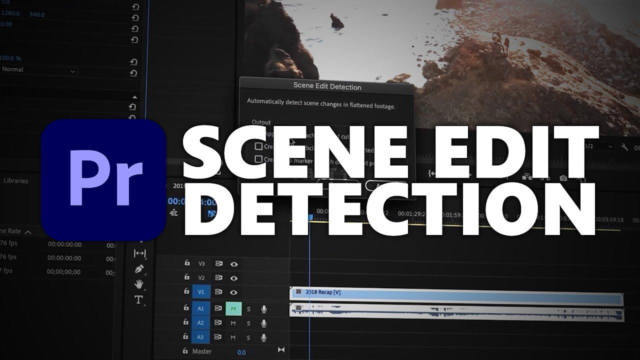Scene Edit Detection = MIND BLOWN   Premiere Pro 2020