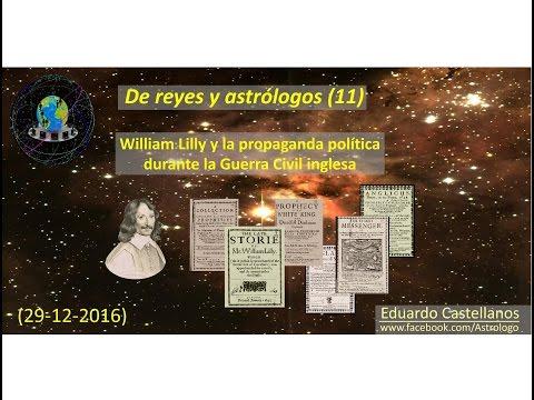De reyes y astrólogos (11) -  William Lilly y la propaganda política durante la Guerra Civil inglesa