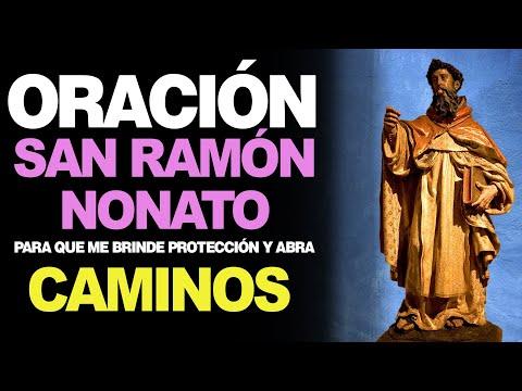 🙏 Oración Poderosa A San Ramón Nonato PARA LA PROTECCIÓN Y ABRIR CAMINOS 🙇