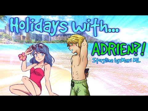 Holidays with...Adrien!Part 12