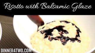 Caramelized Vidalia Onion Risotto With Balsamic Glaze