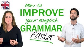 How to Improve English Grammar - Tips to Learn English Grammar Faster
