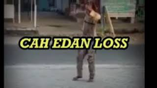 Download Lagu Cah edan loss mp3