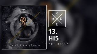 13. No.1 feat. Rozz - HI5