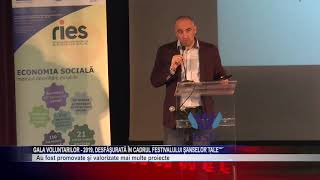 Gala Voluntarilor- 2019, desfăşurată în cadrul Festivalului Şanselor Tale