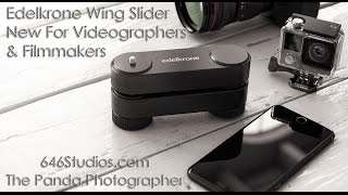 Edelkrone Wing Slider For Videographers and Filmmakers Pre-Review