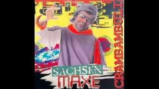 Sachsen Maxe - 01 - Crambambuli