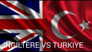 NGLTERE vs TRKYE Askeri Gc Karlatrma