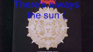 Los 80`s Always the sun (lyrics)