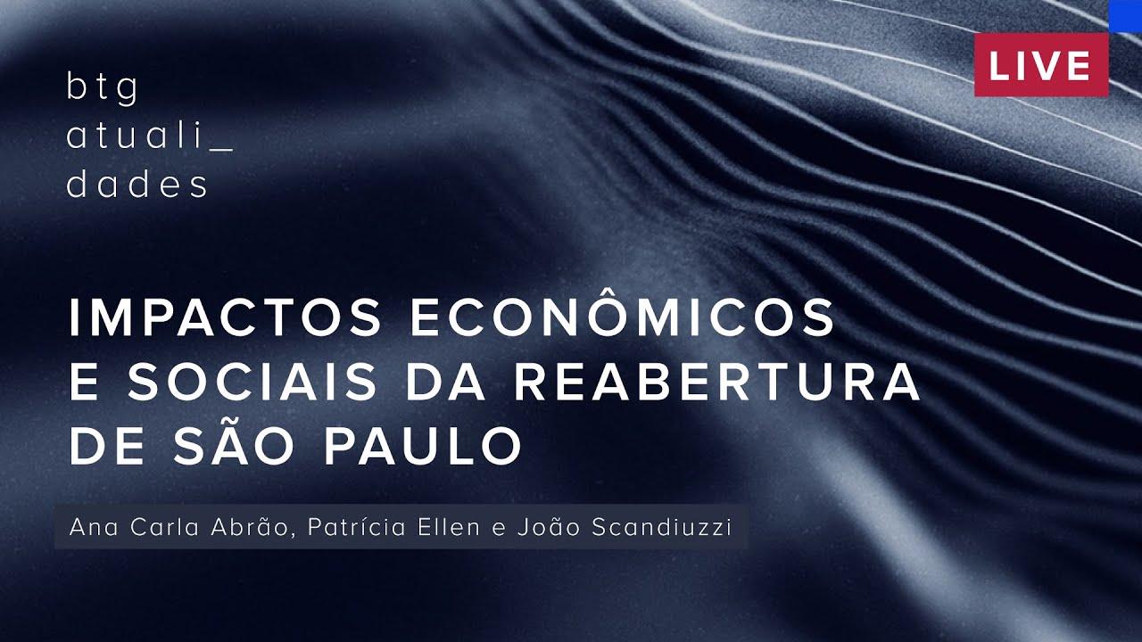 Impactos econômicos e sociais da reabertura de São Paulo