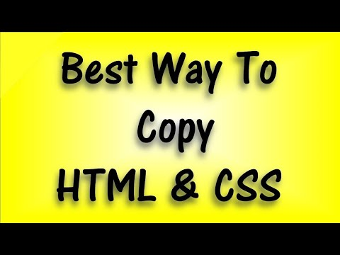 Easy To Copy CSS And HTML, Best Way To Copy HTML & CSS