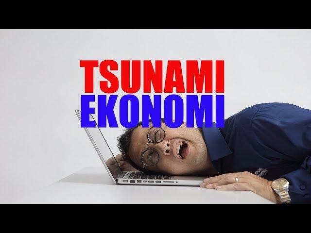 Apakah Anda akan Bertahan Menghadapi Tsunami Ekonomi 2018?