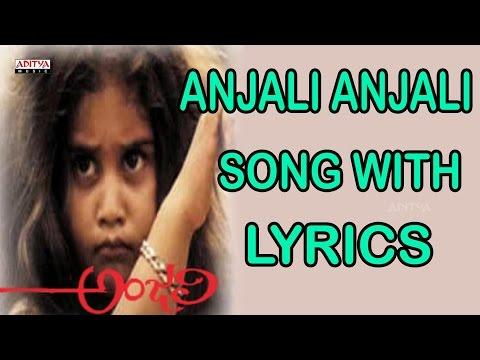 Anjali Anjali Full Song With Lyrics - Anjali Songs - Shamili, Mani Ratnam, Ilayaraja