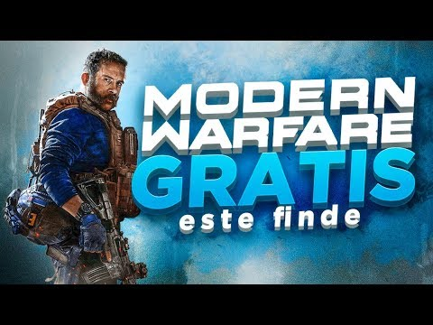 CALL OF DUTY MODERN WARFARE GRATIS ESTE FINDE *MULTIJUGADOR*