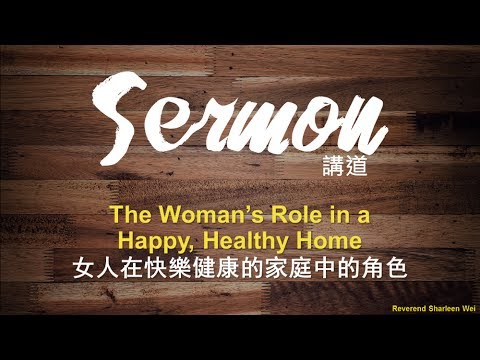 The Woman's Role in a Happy Healthy Home