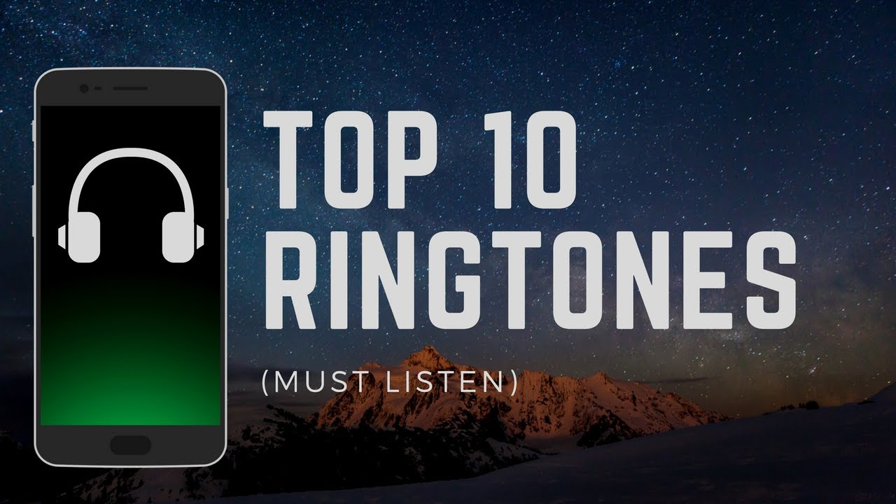top 10 ringtones
