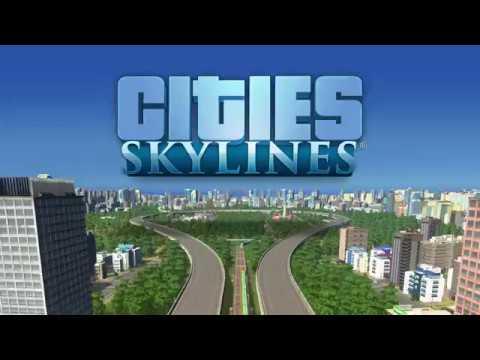 Cities: Skylines - 2017 'Build It' Trailer - Cities: Skylines - 2017 'Build It' Trailer