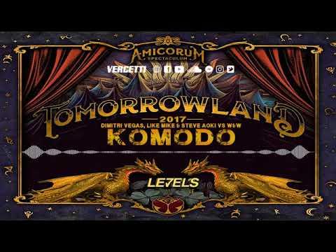Levels vs Komodo vs Hey Baby - Dimitri Vegas & Like Mike (Mashup Tomorrowland 2017)