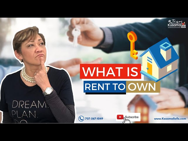 What is Rent to Own?   Kasama Lee