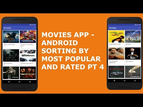 MOVIES APP - ANDROID SORTING BY MOST POPULAR AND MOST RATED PT 4