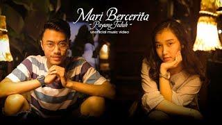 Payung Teduh - Mari Bercerita (Unofficial MV)