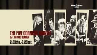 THE FIVE CORNERS QUINTET DJ : TATSUO SUNAGA : BNT 2012 Trailer