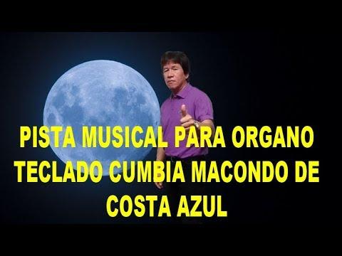 Pista Musical para ORGANO Cumbia Instrumental MACONDO de Costa Azul