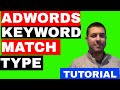 Keyword Match Types in Adwords - Best Practices - (TUTORIAL) 💲💲