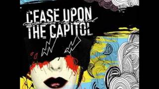 Cease Upon The Capitol - Goddamn It