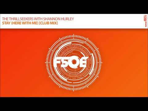 The Thrillseekers with Shannon Hurley - Stay Here With Me (Club Mix)