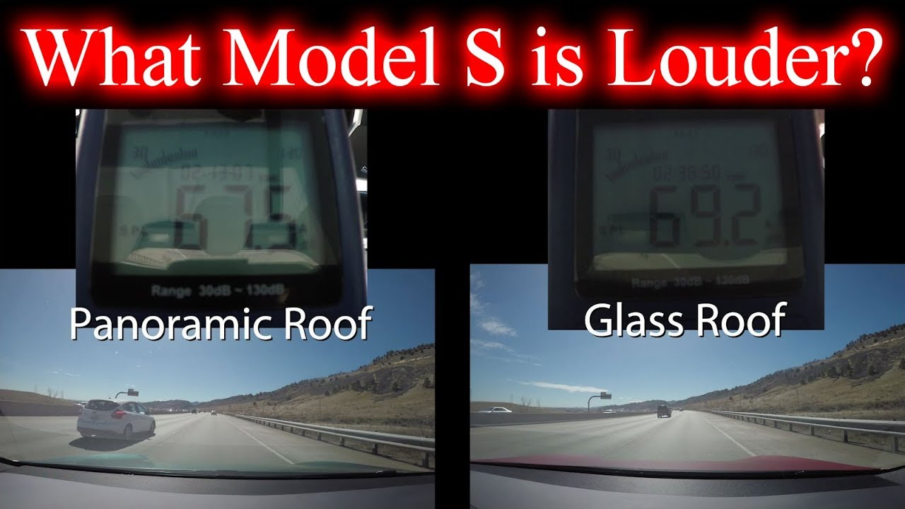 Tesla Model S Panoramic Vs Glass Roof Which One Is Louder