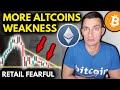 WEAK ALTCOINS- Retail Investors FEAR CRASH! | Crypto & Bitcoin News