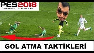 PES 2018 GOL ATMA TEKNİKLERİ