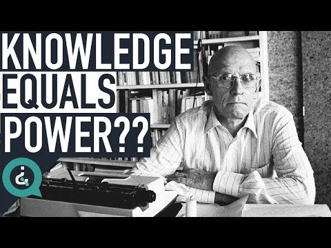 Understanding Why Knowledge is Power - Michel Foucault