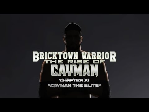 "Bricktown Warrior: The Rise Of Cayman - Chapter 11 ""Cayman The Elite"""