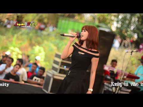 Bojo Galak   Anna Sanzay LiQuid Star live Kayuapu (GABRETO)