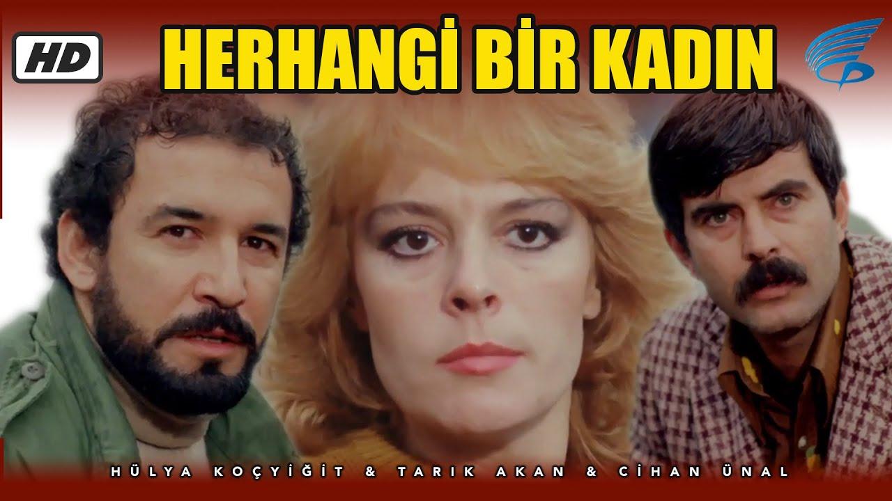 Herhangi Bir Kadın - Türk Filmi