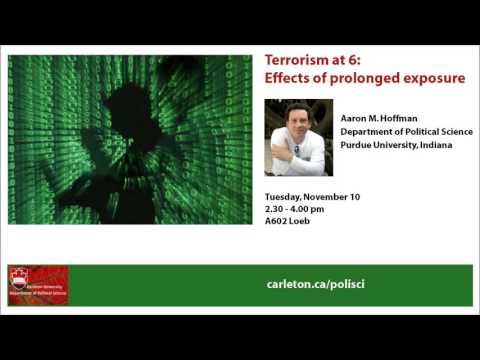 Aaron M. Hoffman: Terrorism at 6: Effects of prolonged exposure