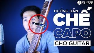 [GLOG]-Hướng dẫn CHẾ Capo cho Guitar - Jerlybee