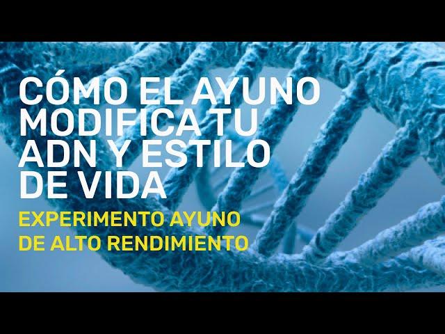 Qué ha cambiado en mi ADN y estilo de vida después del Ayuno de Alto Rendimiento || Experimento