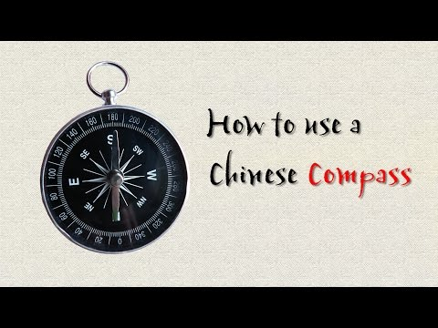 North, South, East, West. How to Use a Chinese Compass. | Learn Chinese Now